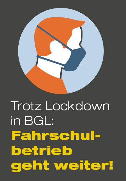 Lockdown BGL - Fahrschule Schwabl Fahrschulbetrieb geht weiter